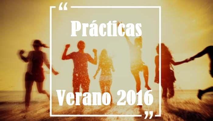 Prácticas 2016: prepárate para el verano