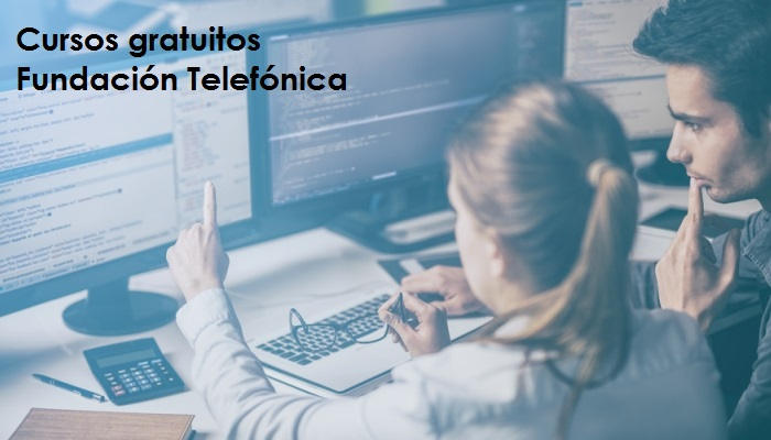 Cursos gratuitos de Fundación Telefónica: fórmate en las profesiones tecnológicas del presente