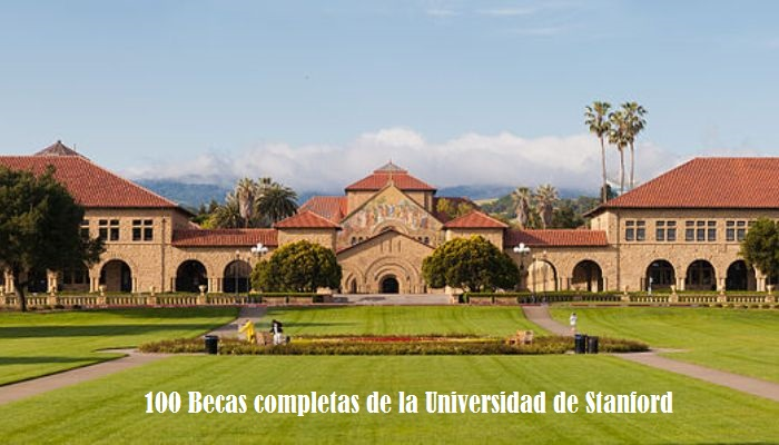 Stanford convoca 100 becas completas para 'cerebritos' de todo el mundo