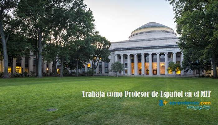 El MIT lanza oferta de empleo para profesores de español: ¿cómo se trabaja en la mejor universidad del mundo?