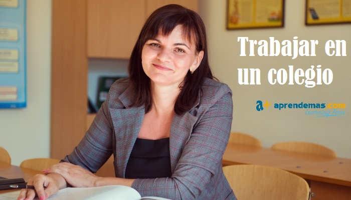 Trabajar en un colegio: puestos, requisitos y la formación que necesitas
