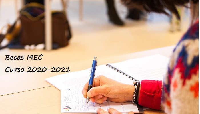 Becas MEC 2020 2021