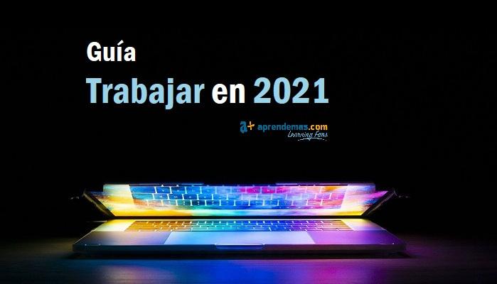Guía Trabajar en 2021: sectores y estudios con más salidas laborales y mejores ofertas de empleo